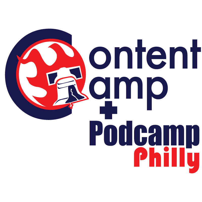 Content Camp + Podcamp Philly